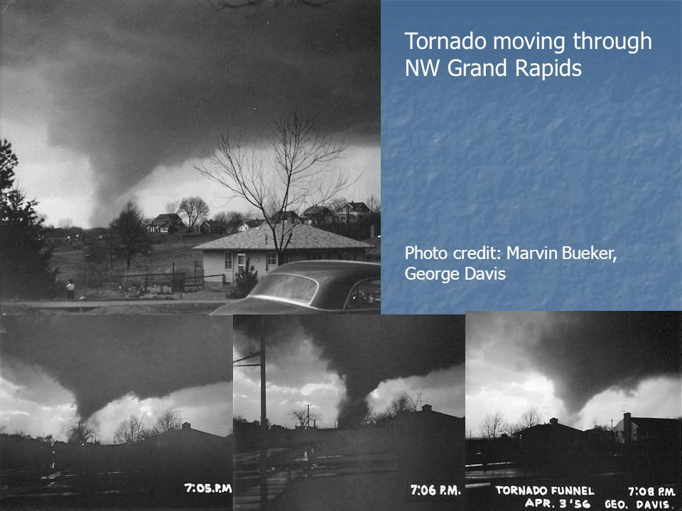 Tornado moving through NW Grand Rapids Photo credit: Marvin Bueker, George Davis