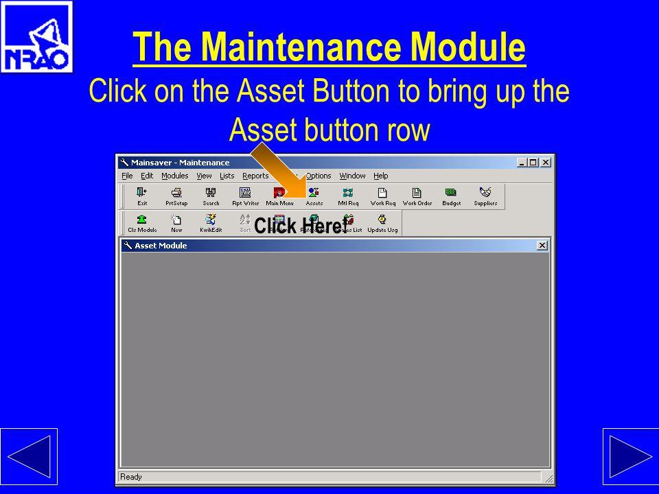 MainSaver Start the Maintenance Module. Click on the Maintenance button Click Here!