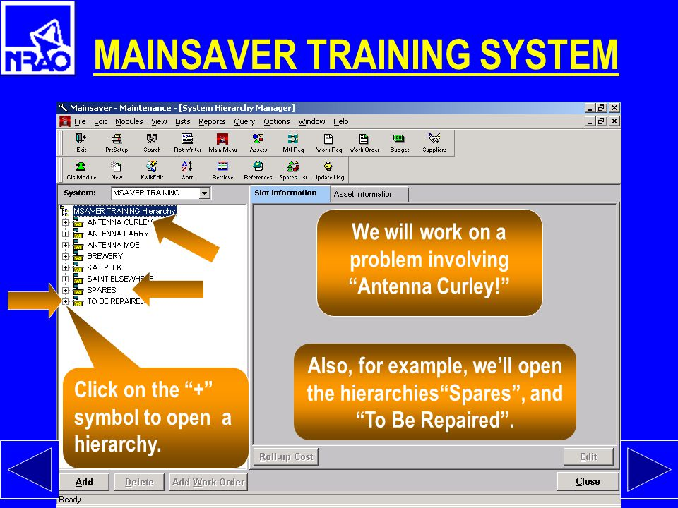 """System Hierarchy Manager For this exercise, we will use the MainSaver Training System Select the desired System from this pull-down menu We'll use """"Ma"""