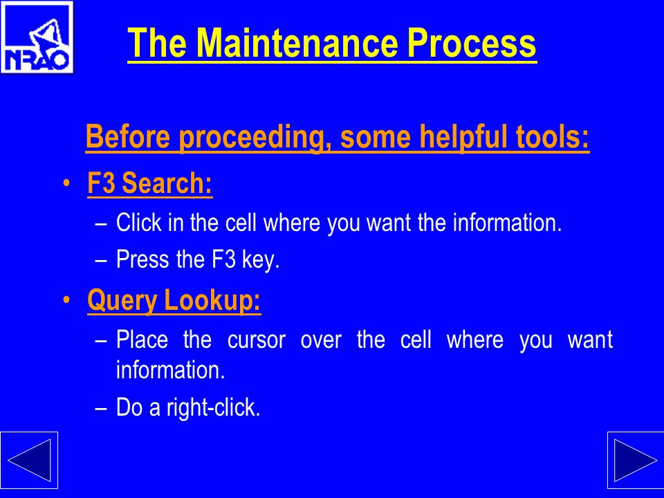 The Maintenance Process Assume VLA-GIZMO-NUMBER-1 breaks. We need to document what died and where it is located. After the Asset has been selected cli