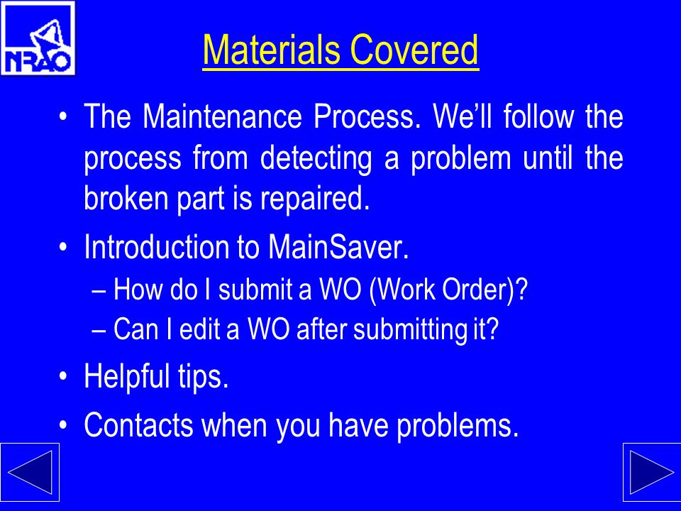 The Maintenance Process Right-click on a column to sort the data.