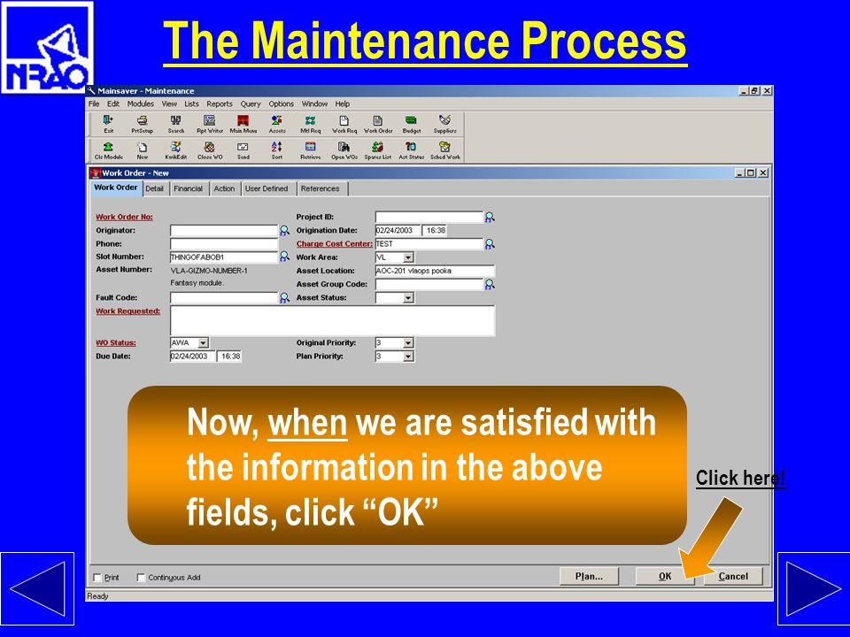 """The Maintenance Process """"Work Area"""" Some very important fields!!! F3 searches work in all these fields. Please fill each of fields. """"Originator"""" """"Asse"""