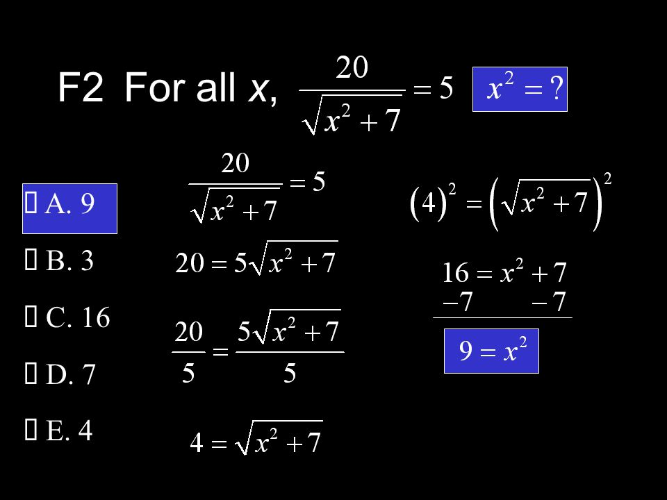 F2For all x,  A. 9  B. 3  C. 16  D. 7  E. 4