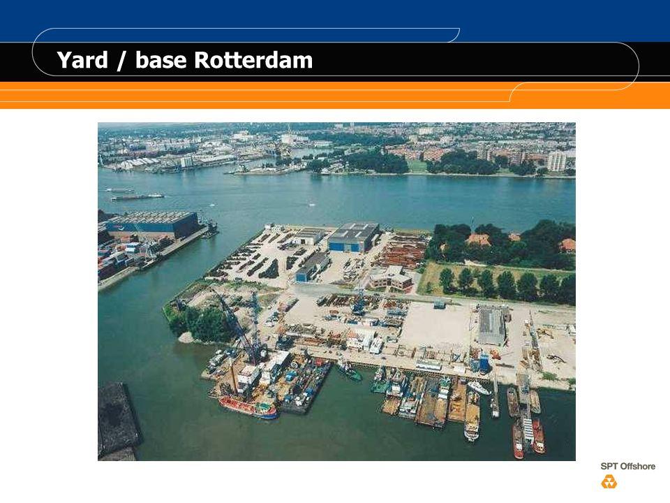 Yard / base Rotterdam