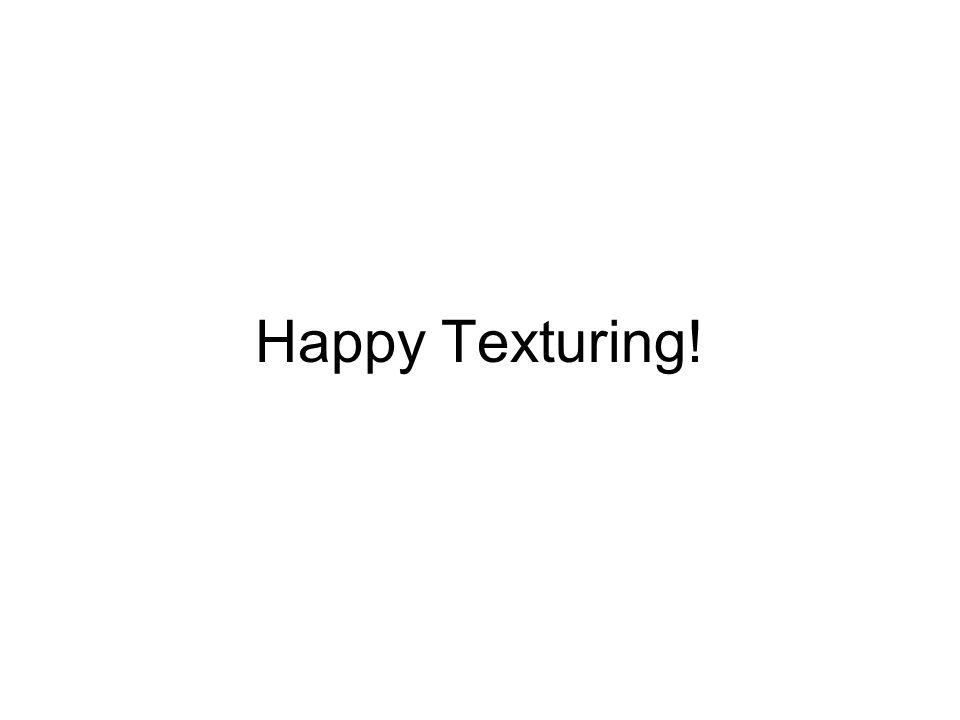 Happy Texturing!