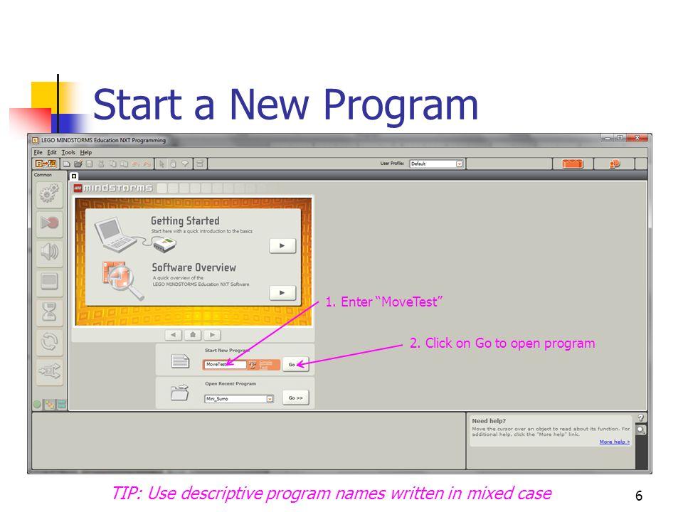 6 Start a New Program 1.