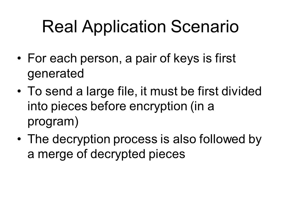 OpenSSL Command-Line Tools OpenSSL command-line tool for RSA –Notation: : secret key : public key –Key management: Private key generation: openssl genrsa -out To output public key: openssl rsa -in -pubout -out –Encryption/decryption: Encrypt with public key: openssl rsautl -encrypt -pubin -inkey -in -out Decrypt with private key: openssl rsautl -decrypt -inkey -in -out