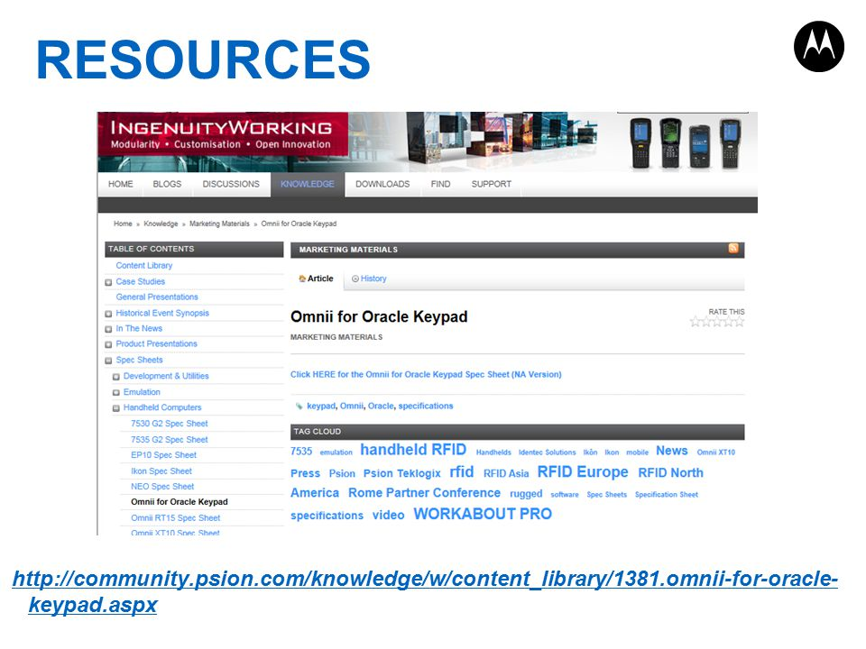 http://community.psion.com/knowledge/w/content_library/1381.omnii-for-oracle- keypad.aspx RESOURCES