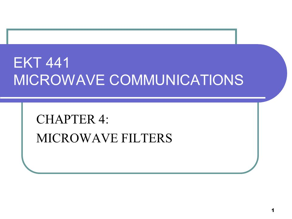 2 INTRODUCTION What is a Microwave filter .