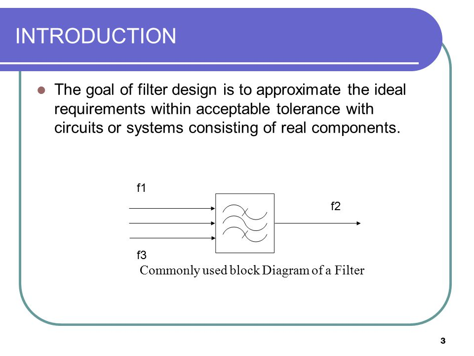 4 INTRODUCTION Why Use Filters.RF signals consist of: 1.