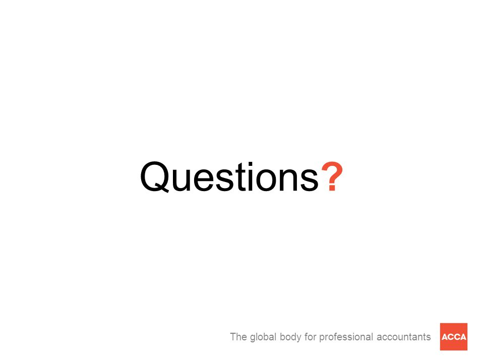 The global body for professional accountants Questions