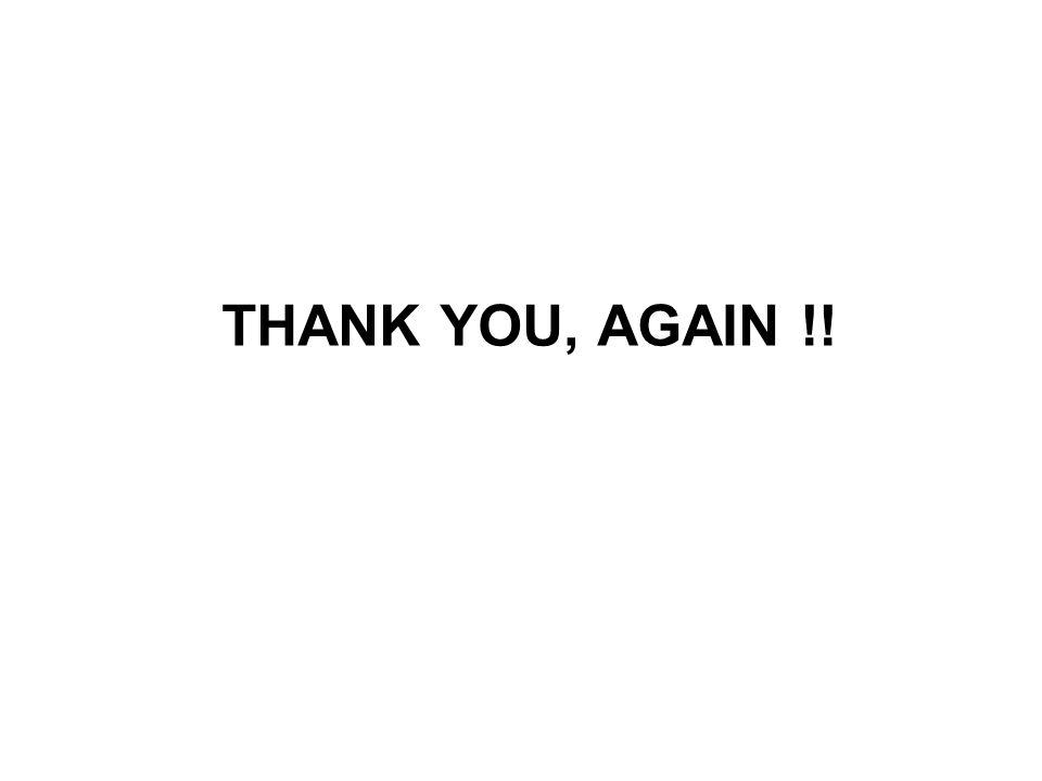 THANK YOU, AGAIN !!