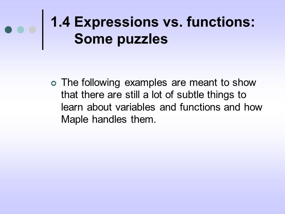 1.4 Expressions vs.