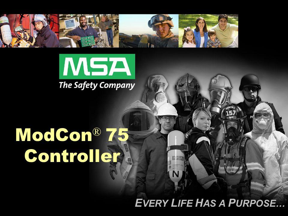 E VERY L IFE H AS A P URPOSE… ModCon ® 75 Controller