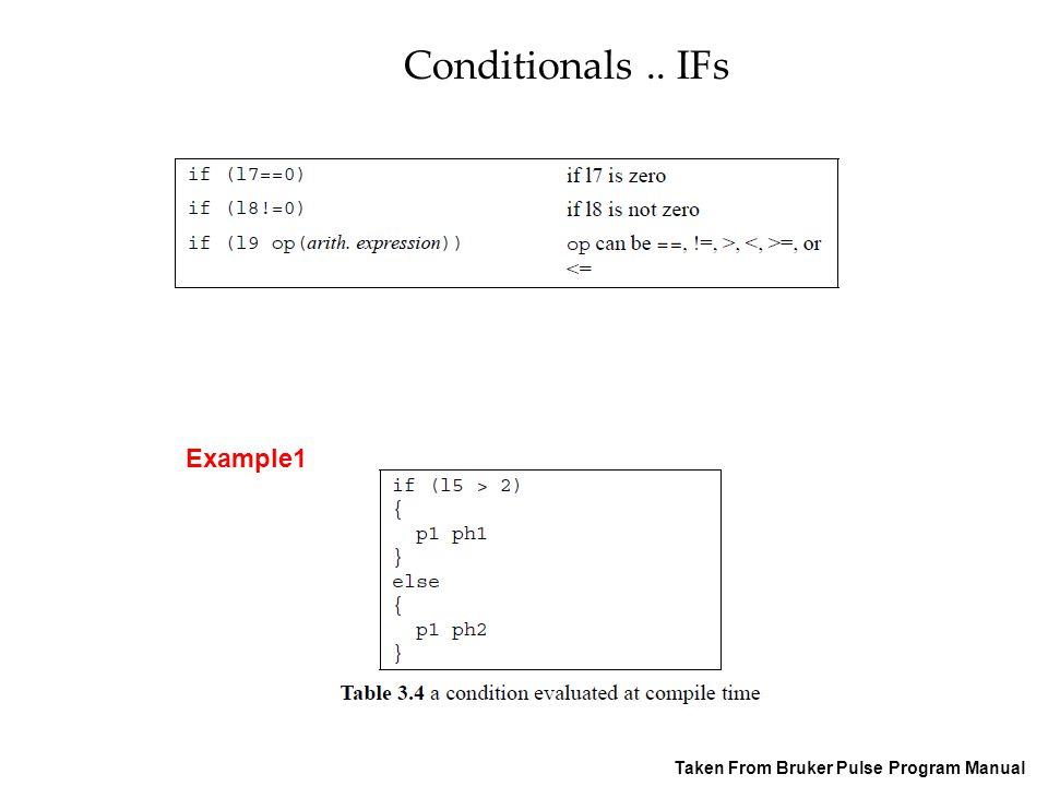 Conditionals.. IFs Taken From Bruker Pulse Program Manual Example1