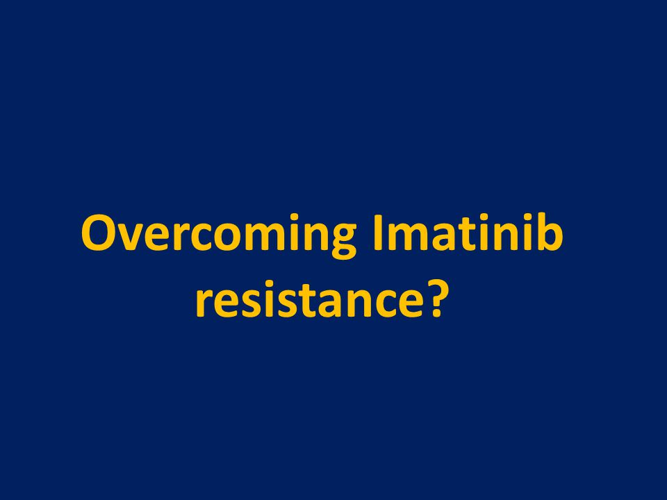 Overcoming Imatinib resistance?