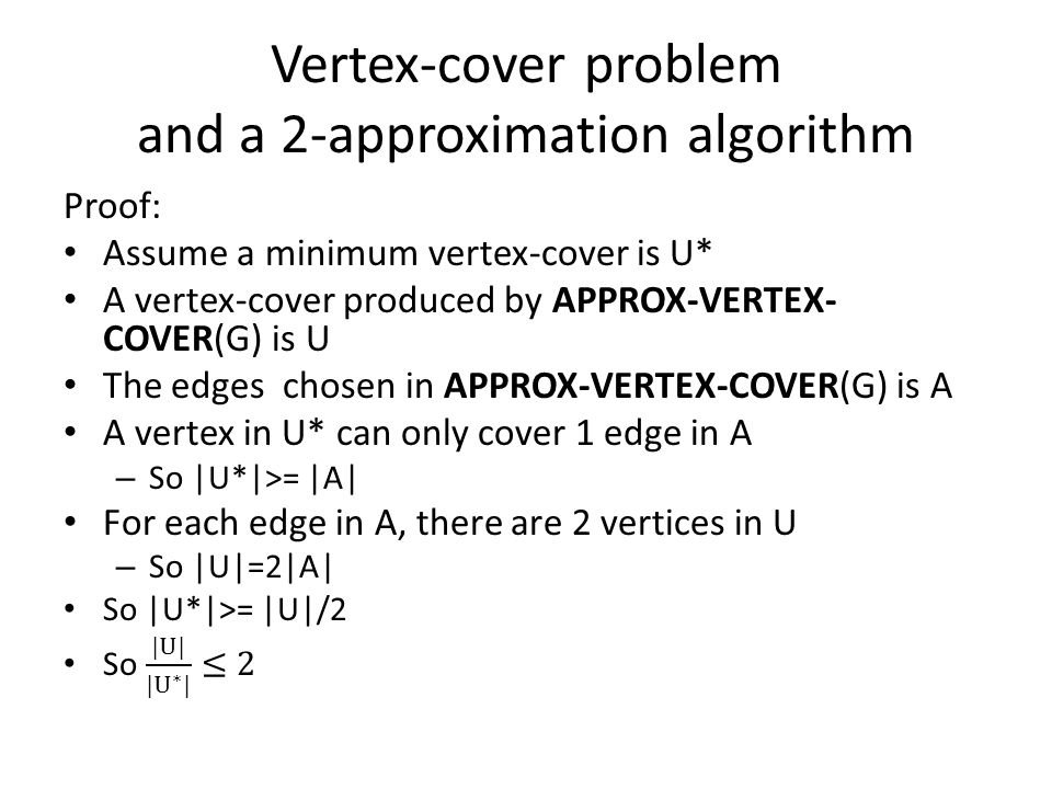 Vertex-cover problem and a 2-approximation algorithm