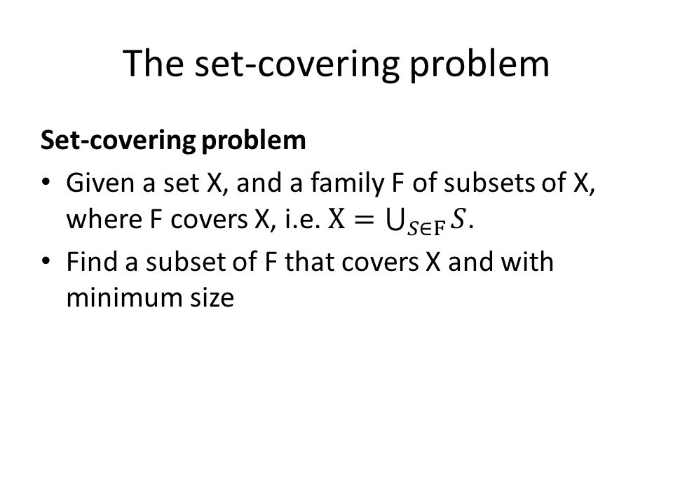 The set-covering problem