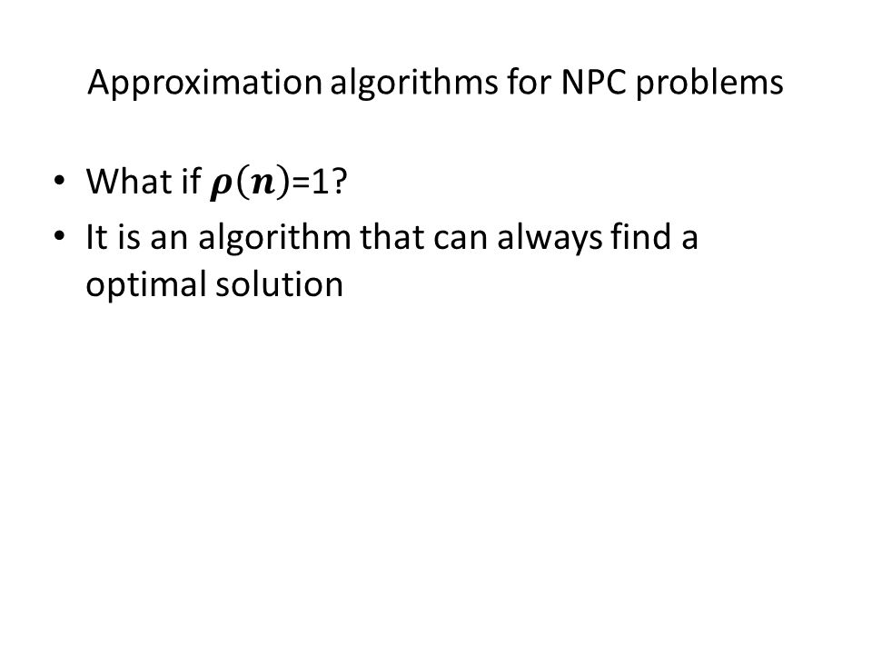 Approximation algorithms for NPC problems