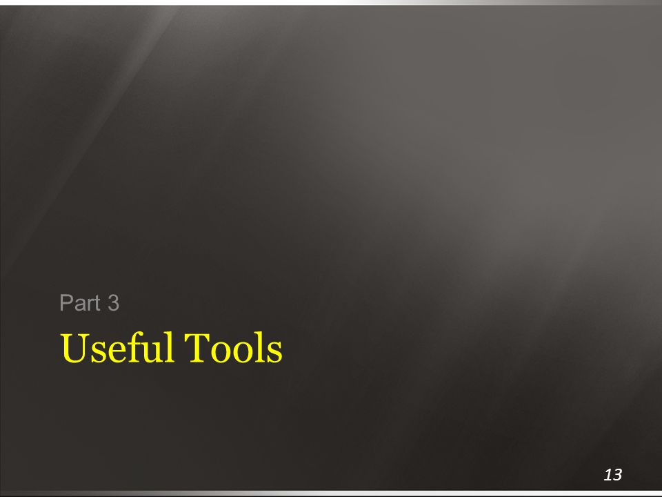 Useful Tools Part 3 13