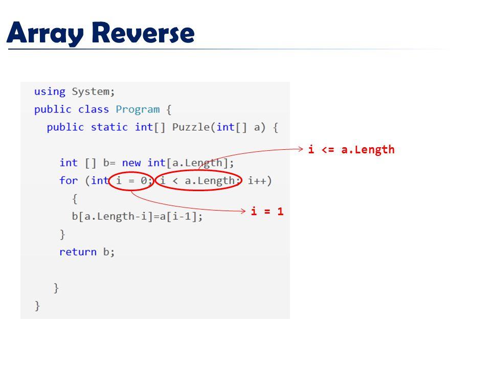 Array Reverse i = 1 i <= a.Length