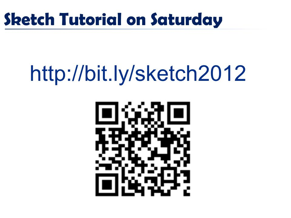 Sketch Tutorial on Saturday http://bit.ly/sketch2012
