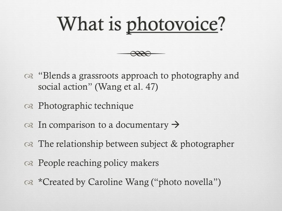 What is photovoice What is photovoice.