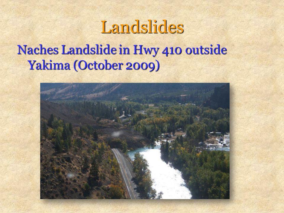 Landslides Naches Landslide in Hwy 410 outside Yakima (October 2009)