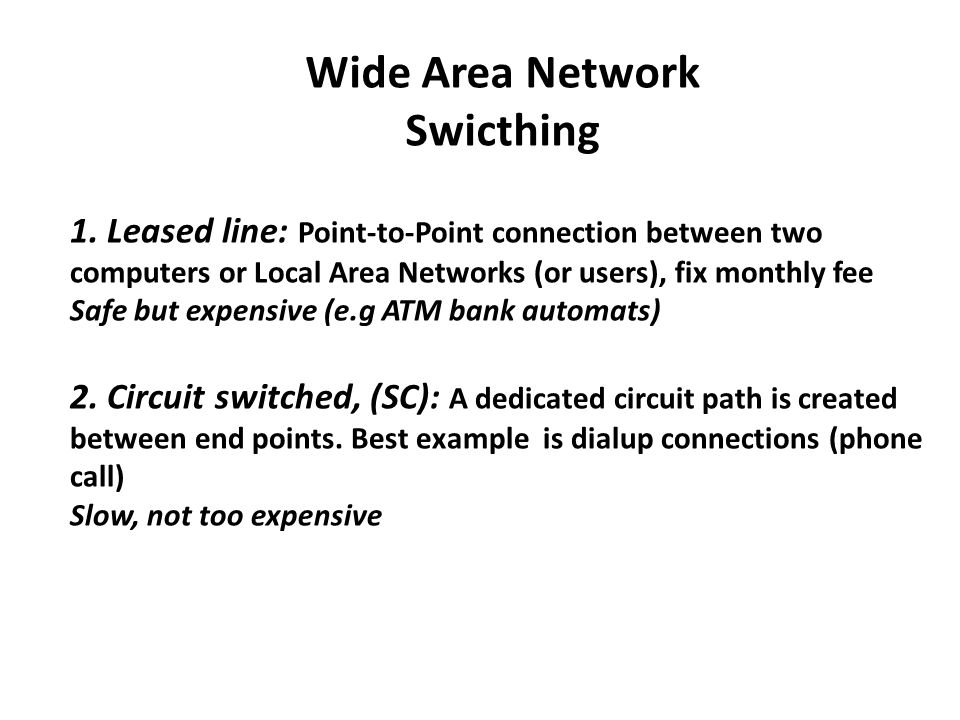 Wide Area Network Swicthing 1.