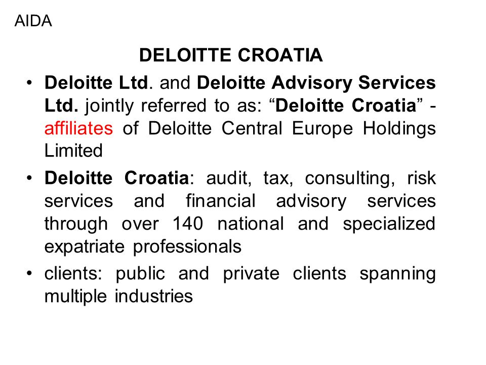 DELOITTE CROATIA Deloitte Ltd. and Deloitte Advisory Services Ltd.