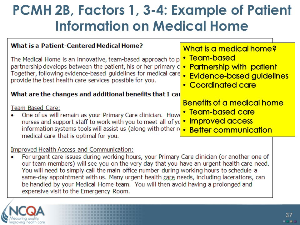 37 PCMH 2B, Factors 1, 3-4: Example of Patient Information on Medical Home