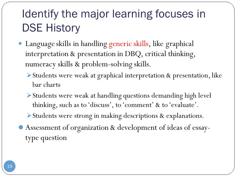 Identify the major learning focuses in DSE History Language skills in handling generic skills, like graphical interpretation & presentation in DBQ, critical thinking, numeracy skills & problem-solving skills.