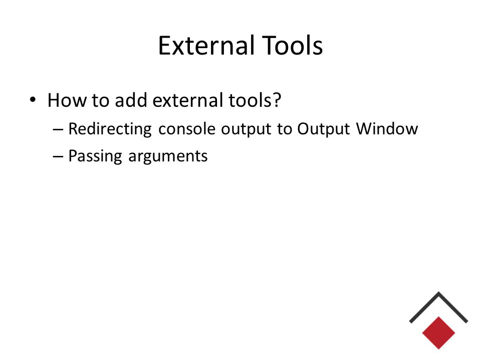 External Tools How to add external tools.