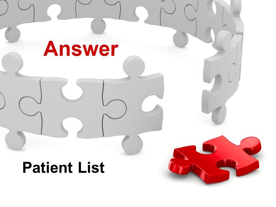 Actions Menu Knowledge Check Patient List