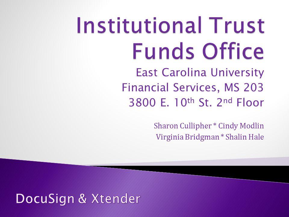 East Carolina University Financial Services, MS 203 3800 E.