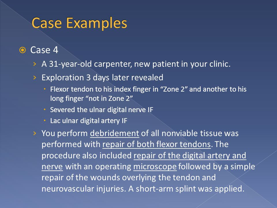  Case 4 › A 31-year-old carpenter, new patient in your clinic.