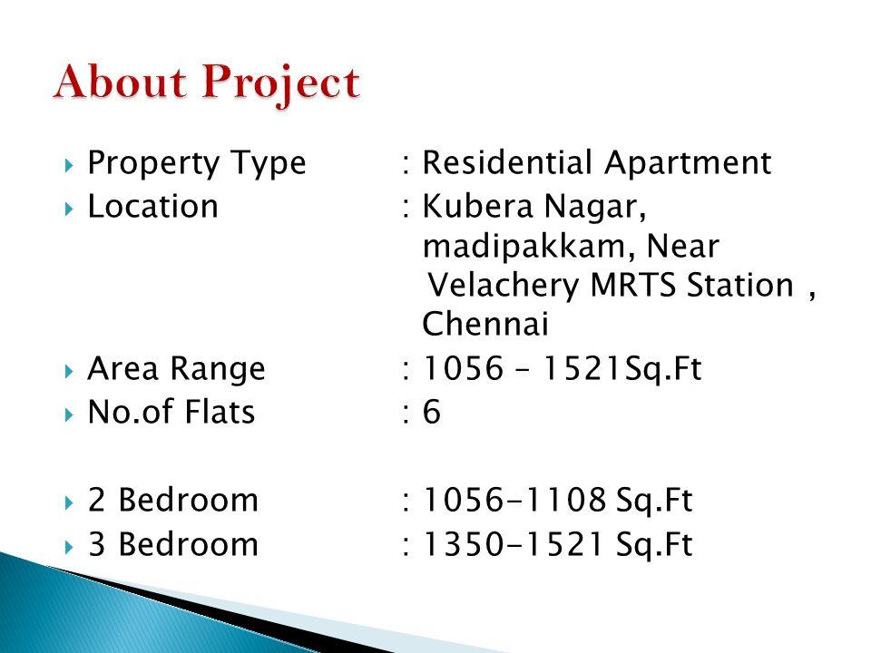 SUPER DELUXE RESIDENTIAL FLATS @ AFFORDABLE PRICE Site : Kubera Nagar, Madipakkam. Near Velacherry MRTS Station, Chennai
