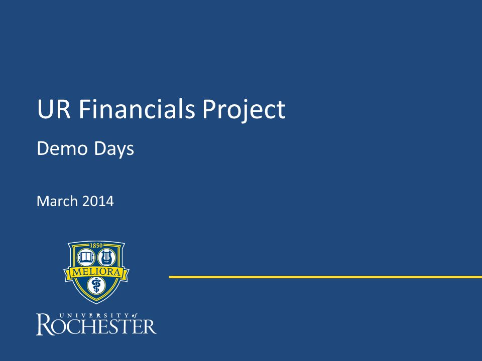 UR Financials Project Demo Days March 2014