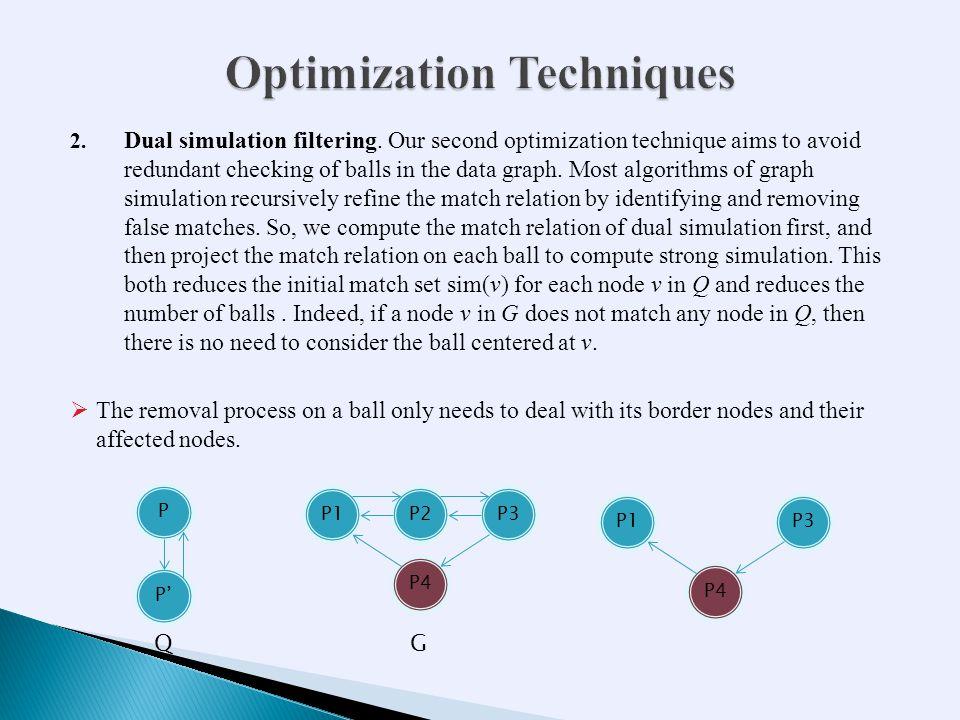 2. Dual simulation filtering.