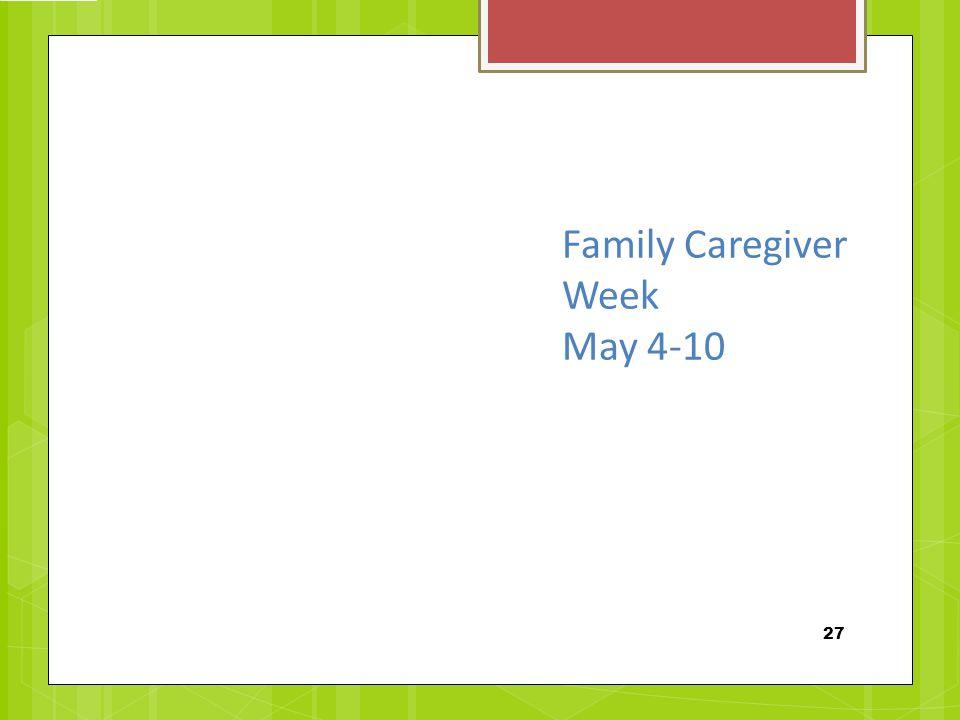 Family Caregiver Week May 4-10 27