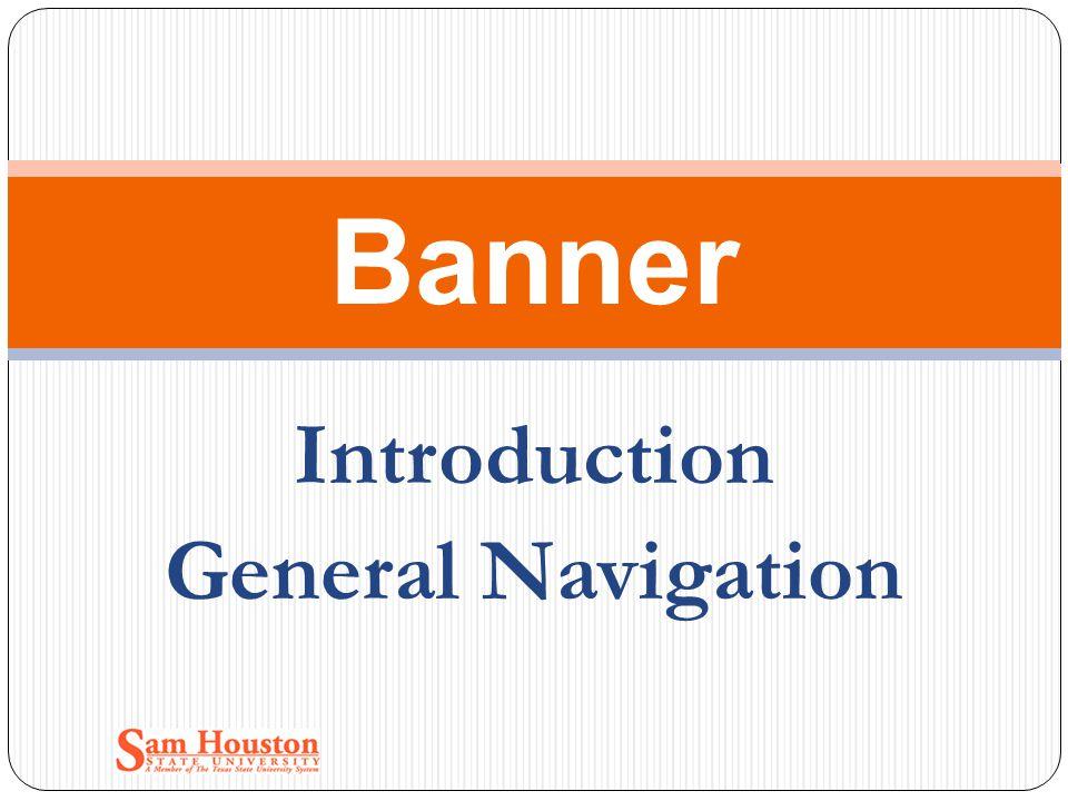 Introduction General Navigation Banner