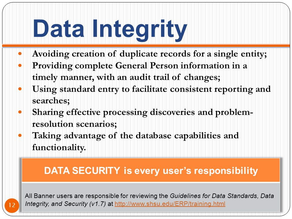 Data Integrity Avoiding creation of duplicate records for a single entity; Providing complete General Person information in a timely manner, with an a