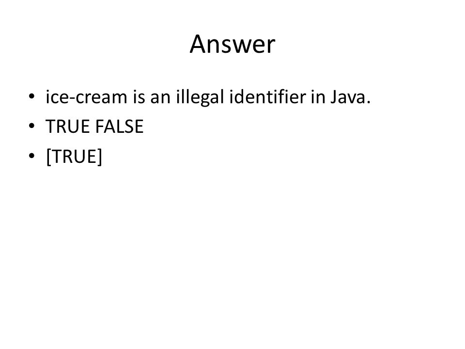 Question Add parentheses to the following expressions to indicate how Java will interpret them.