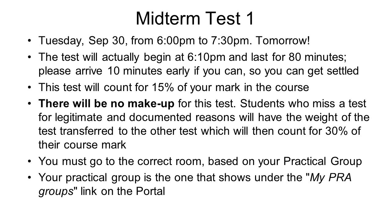 Midterm Test 1 The test will have:  12 multiple-choice questions worth 5 points each (total = 60)  Two long-answer problems counting for a total of 40 points, which will be graded in detail; part marks may be awarded, but only if you show your work.
