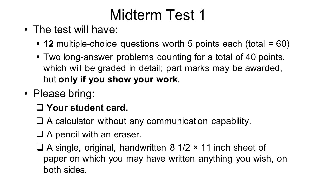 Midterm Test 1 - hints Don't be late.If you're very early, just wait outside the room.