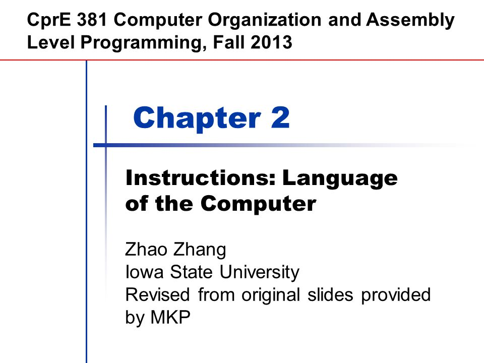 Chapter 2 — Instructions: Language of the Computer — 42 Compare and Branch in ARM Uses condition codes for result of an arithmetic/logical instruction Negative, zero, carry, overflow Compare instructions to set condition codes without keeping the result Each instruction can be conditional Top 4 bits of instruction word: condition value Can avoid branches over single instructions