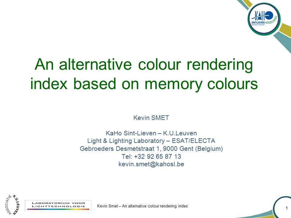 Kevin Smet – An alternative colour rendering index 2 All data is for personal or TC1-69 use.