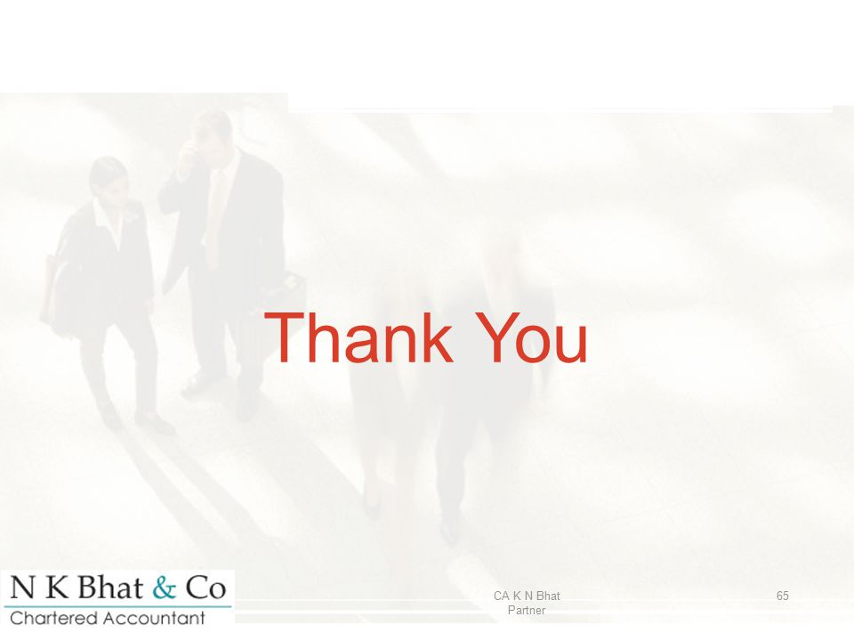 Thank You CA K N Bhat Partner 65