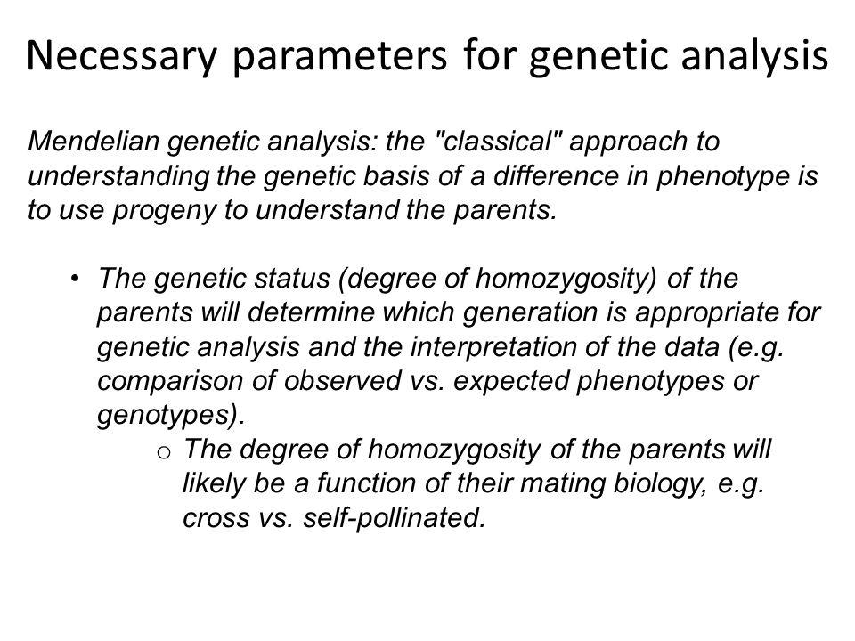Mendelian genetic analysis: the