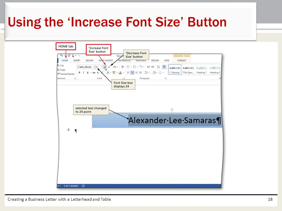 Creating a Business Letter with a Letterhead and Table18 Using the 'Increase Font Size' Button